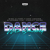 Dance with Somebody von Riggi & Piros