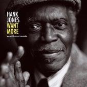 Want More de Hank Jones