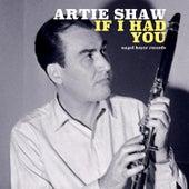If I Had You de Artie Shaw
