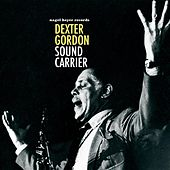 Sound Carrier by Dexter Gordon