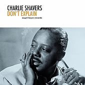 Don't Explain by Charlie Shavers