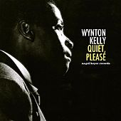 Quiet, Please de Wynton Kelly