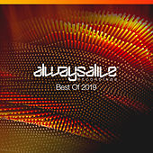 Always Alive Recordings Best Of 2019 by Various Artists