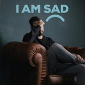 I Am Sad de Various Artists