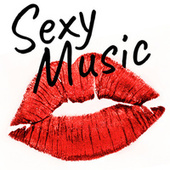 Sexy Music von Various Artists