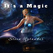 It's a Magic by Steen Rylander