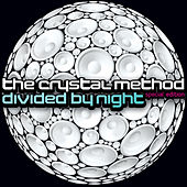 Divided by Night (Special Edition) de The Crystal Method