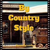 By Country Style by Steen Rylander