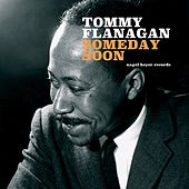 Someday Soon by Tommy Flanagan