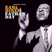 Fatha's Day by Earl Hines