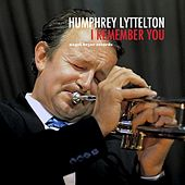 I Remember You - Live in London by Humphrey Lyttelton