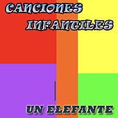 Un Elefante by Canciones Infantiles
