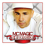 The Rewire de MC Magic