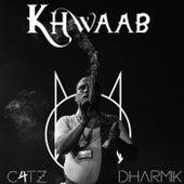 Khwaab de C4tz