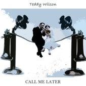 Call Me Later de Teddy Wilson
