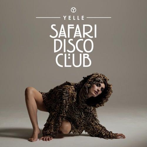Safari Disco Club by Yelle