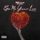Give Me Your Love (feat. Fetty Wap) de Chad B.