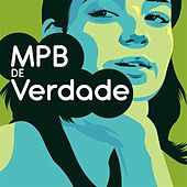 MPB de Verdade de Various Artists