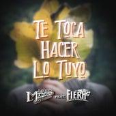 Te Toca Hacer Lo Tuyo by La Maquinaria Norteña