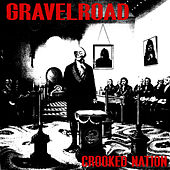 Crooked Nation de Gravel Road