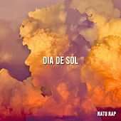 Dia de Sol von Natu Rap