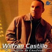 Un Castillo de Canciones von Wilfran Castillo