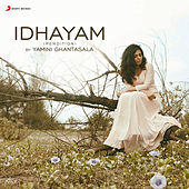 Idhayam (Rendition) de Yamini Ghantasala