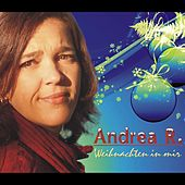 Weihnachten in mir by Andrea R.