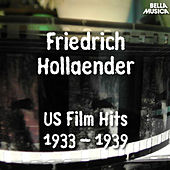 Friedrich Holländer - USA Filmhits 1933 - 1939 by Various Artists