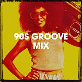 90s Groove Mix by 80er 90's Groove Masters