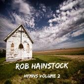 Hymns, Vol. 2 by Rob Hainstock