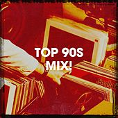 Top 90s Mix! by 60's 70's 80's 90's Hits, 60's, 70's, 80's
