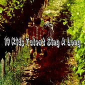 19 Kids Talent Sing a Long by Canciones Infantiles