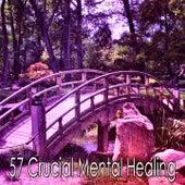 57 Crucial Mental Healing de Yoga Music