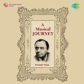 A Musical Journey Avinash Vyas by Asha Bhosle