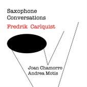 Saxophone Conversations by Fredrik Carlquist