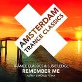 Remember Me (Katrin's World Remix) de Trance Classics