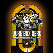 Juke Box Hero de Jeff Carlson Band