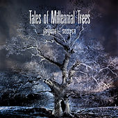 …and Seetyca: Tales of Millennial Trees de Jarguna