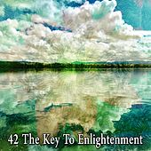 42 The Key to Enlightenment de Music For Meditation