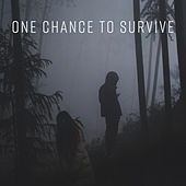 One Chance to Survive by Various Artists
