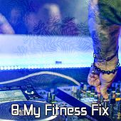 8 My Fitness Fix by CDM Project