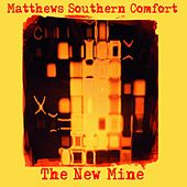 The New Mine by Matthews Southern Comfort