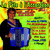La Fête A L'accordéon Vol. 1 de Erika