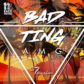 Bad Ting (Los 7 Magnificos) (Radio Edit) by AMG