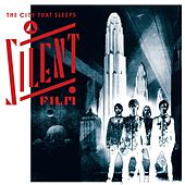 The City That Sleeps by Silent Film