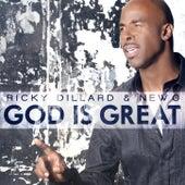 God Is Great by Ricky Dillard