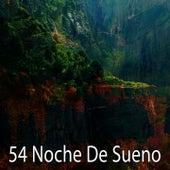 54 Noche De Sueno by White Noise For Baby Sleep
