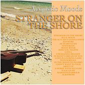 Stranger On the Shore von Acoustic Moods