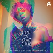 She a Bad Girl (feat. Jessica Sicillia) by Nsg